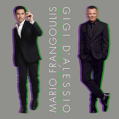 NEW SINGLE from  Mario Frangoulis and Gigi D'Alessio
